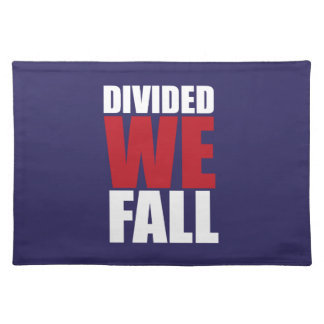 Divided We Fall Patriotism Quotes Placemat