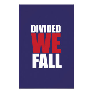 Divided We Fall Patriotism Quotes Stationery