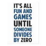 Dividing By Zero Is Not A Game Postcards
