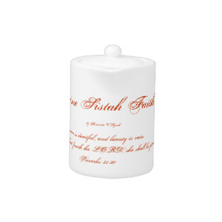 Divine Sistah of Faith Small Tea Pot