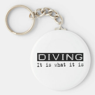 Diving It Is Keychain