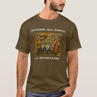 DIVISION DEL NORTE T-Shirt