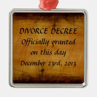 Divorce Decree Metal Ornament