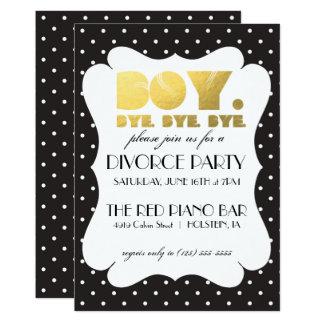 Divorce Party Invitation - Boy Bye