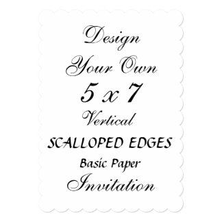 DIY 5 x 7 SCALLOPED EDGES Basic Paper Personalized Invite