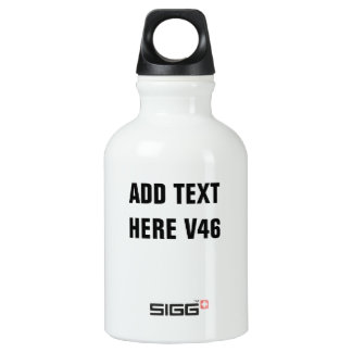 DIY Add Your Own Text Custom Drinkware V47 Water Bottle
