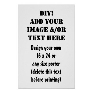 DIY Design Your Own 16 x 24 or Any Size Artwork Poster