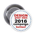 DIY Design Your Own Campaign blue stars 2 Inch Round Button