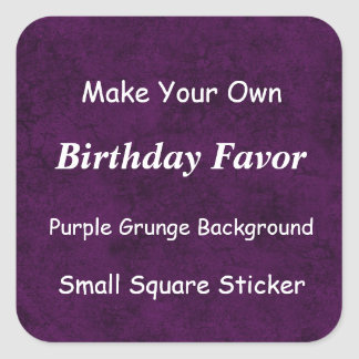 DIY MakeYour Own Purple Grunge Birthday Favor Square Sticker