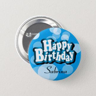 Diy Text Happy Birthday in Blue Bokeh 2 Inch Round Button