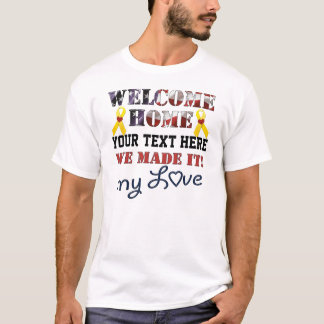 DIY - Welcome Home We Made It My Love Shirt