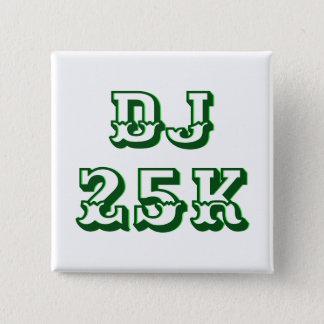DJ 25K Stock Market Record 2 Inch Square Button