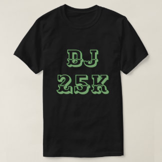 DJ 25K Stock Record Breaking High T-Shirt