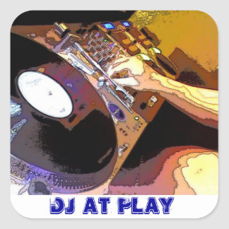 DJ AT PLAY SQUARE STICKER