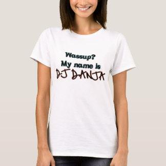 DJ DANJA T-Shirt