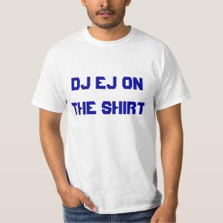 DJ EJ ONTHE SHIRT
