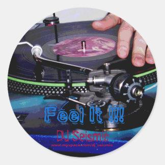 DJ Seismic- Feel It! Classic Round Sticker