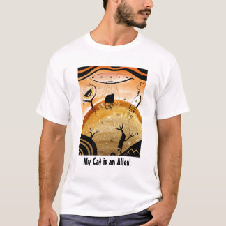 dk_2007dec5a, My Cat is an Alien! T-Shirt