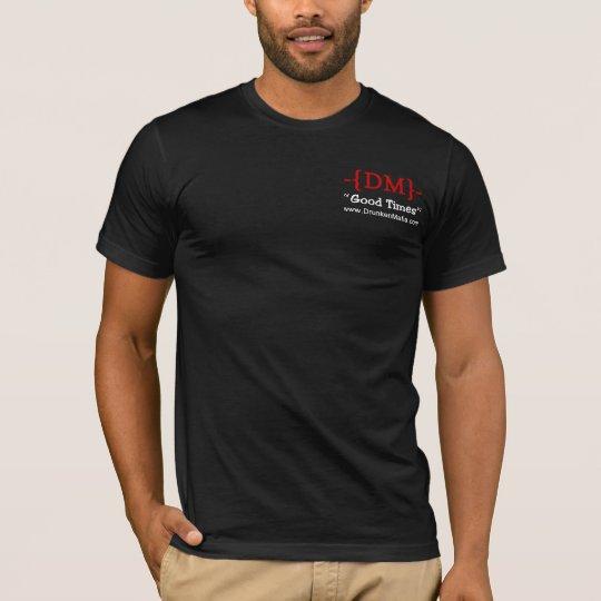 -{DM}- DrunkenMafia Drinking Shirt