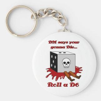 DM says your gonna DIE... Basic Round Button Keychain