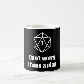 DnD - Don't worry, I have a plan Coffee Mug