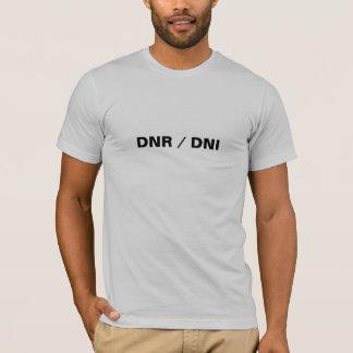 DNR / DNI T-Shirt