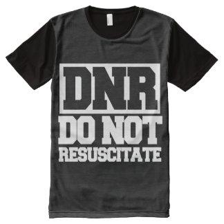 DNR do not resuscitate All-Over-Print T-Shirt