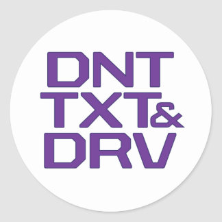 DNT TXT & DRV CLASSIC ROUND STICKER
