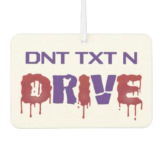 DNT TXT N Drive Car Air Freshener