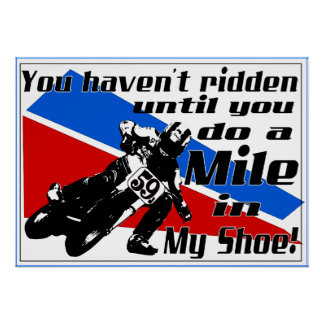 Do a Mile in MY shoe.... Poster