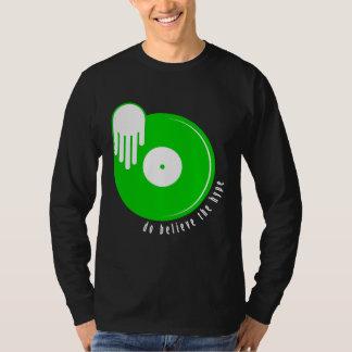 Do Believe The Hype (Dark/Green) T-Shirt
