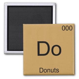 Do - Donuts Funny Chemistry Element Symbol T-Shirt Refrigerator Magnets