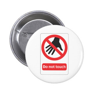 DO emergency touch sign 2 Inch Round Button