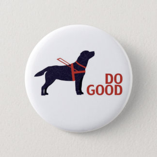 Do Good - Service Dog - Black Lab 2 Inch Round Button