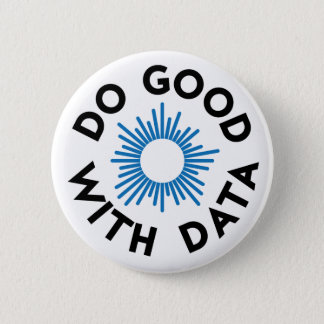 Do Good With Data Badge 2 Inch Round Button