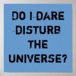 Do I dare disturb the universe? Print