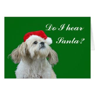 Do I hear Santa? Card