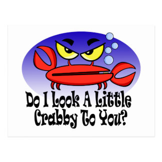 Do I look a little crabby to you? Postcard