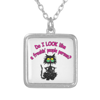 Do I Look Like a Freakin' People Person? Silver Plated Necklace