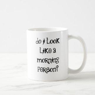 Do I look like a morning person? Basic White Mug