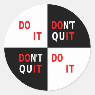 Do It Don't Quit black white inspirational