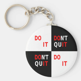 Do It Don't Quit black white inspire motivate