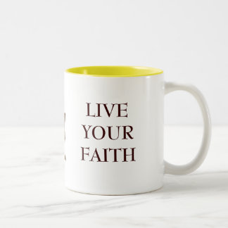 Do it...For the Cross, LIVE YOUR FAITH Two-Tone Coffee Mug