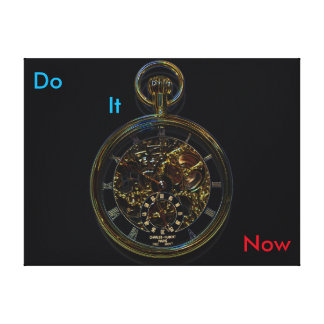 DO IT NOW Gold Pocket Watch Canvas Print