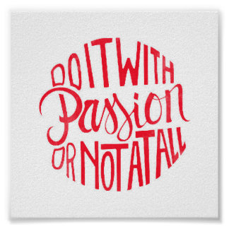 Do It Will Passion Poster