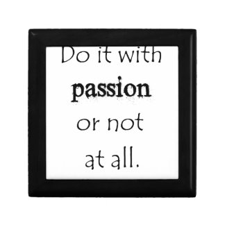 do it with passion or not at all keepsake boxes