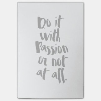 """Do It With Passion Or Not At All""  Quote Post-it Notes"