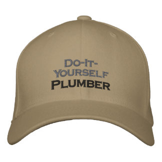 Do It Yourself Plumber Embroidered Hat