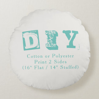 Do it Yourself - Round Pillow