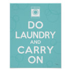 Do Laundry and Carry On Poster